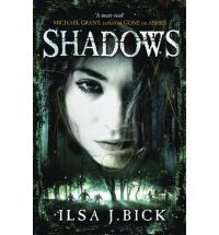 Shadows: The Sequel to Ashes by Ilsa J. Bick - UK edition