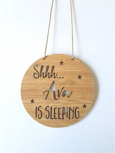 Shhh Baby is Sleeping Personalised Wooden Bamboo Door / Wall hanging Laser Cutter Projects, Cnc Projects, Laser Cutter Ideas, Woodworking Projects, Laser Cut Wood, Laser Cutting, Wood Laser Engraving, Engraving Ideas, 3d Laser Printer