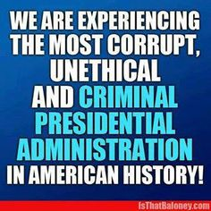 ...Just check all their records..there's been a lot of sketchy administrations, but this one beats them all