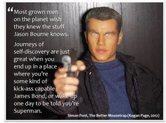 The Better Mousetrap, by Simon Pont Published by Kogan Page. Jason Bourne, Grown Man, Self Discovery, James Bond, Superman, Kicks, Good Things, Men