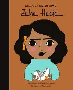 Zaha Hadid : María Isabel Sánchez Vegara : 9781786037442 Bagdad, Zaha Hadid, Marie Curie, Learning Cards, Fun Learning, Martin Luther King, Alba Editorial, Isabel Sanchez, Wilma Rudolph