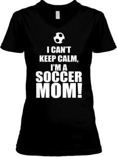 LIMITED EDITION Soccer Mom Shirt.