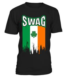 Irish Swag - St. Patrick's Day  #gift #idea #shirt #image #family #myson #mentee #father #mother #grandfather #sister #hotgirl #womantee #bestgirl