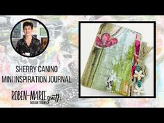 Sherry Canino I love to create mini journals that I can carry around in my purse to jot a note down in or fill with inspiration. If you saw the size of my purse you would know that the journal has to be quite small for it to fit! LOL! When I was going through the beautiful Art Pops™ Cards by Robe