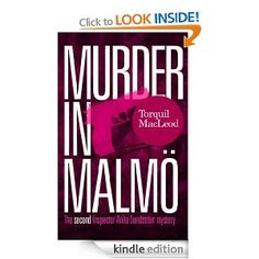 Murder in Malmö: The second Inspector Anita Sundström mystery (Inspector Anita Sundström mysteries Book 2 ) (Inspector Anita Sundstrom Mysteries) (Inspector Anita Sundstrom Mystery) Blood On Snow, Game Theory, Crime Fiction, Ebook Pdf, Reading Online, Free Books, Just In Case, Books To Read, Two By Two