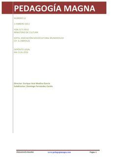 PEDAGOGÍA MAGNA NÚMERO 11  Edición número 11 de la revista Pedagogía Magna