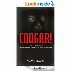 Flurries of Words: 99 CENT BOOK FIND: COUGAR! by W.W. Brock