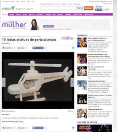 Um porta-alianças no formato de um helicóptero, produzido pela Elo7 foi publicado no site Tempo de Mulher.