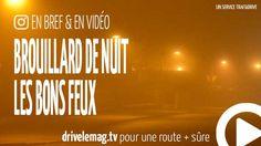 #VIDÉOBRÈVE #Brouillard de #nuit : choisir les bons feux: Le brouillard, un des risques de saison mais avec une… pour + d'infos/vidéo
