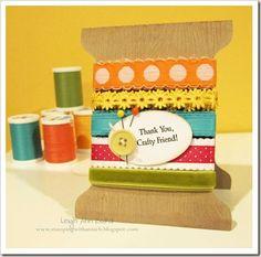 gorgeous bobbin shaped card with ribbon selection ;)  @Leigh Ann Barid