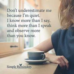 Don't underestimate. ..