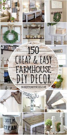 150 Cheap and Easy DIY Farmhouse Decor Ideas