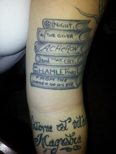 I wanna have a tattoo of a couple of my favorite books, they may change over time, but it stands for what was my favorite! Plus, I can always add to the stack as I get older!