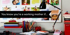 """You Know You're a Working Mom If..."" Must read if you're a working mom!"