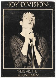 Unknown Designer. Joy Division, Here are the Young Men. 1982