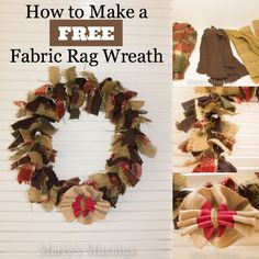 How to Make a Free Fabric Rag Wreath. Swap out the fall fabric for Christmas colors and you will have a great thrifty Christmas wreath