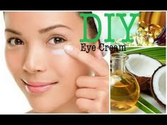DIY Eye Cream: Coconut Oil & Vitamin E