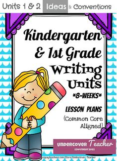 This Writer's Workshop 8-week lesson plan unit bundle with lots of extras will have your Kindergarten or 1st grade students loving writing time! My students actually cheer when it's time to do Writer's Workshop!This is Units 1 and 2 on writing Conventions (capital letters, punctuation, and spacing) and Making Ideas.