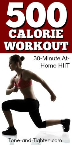 500 Calorie at-home HIIT workout | Tone-and-Tighten.com