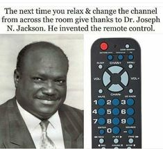 Dr. Joseph N. Jackson Inventor of the remote control #BlackInvention