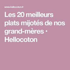 Les 20 meilleurs plats mijotés de nos grand-mères • Hellocoton