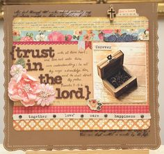 Read more @ http://www.thescrapperinme.blogspot.com !  This 2 verses have sustained me through the many weeks and have been a daily reminder to always trust in the Lord with all my heart. May this verse also be able to comfort those that are heavily laden.'