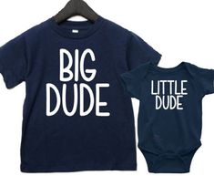 Big Dude Little Dude, Brother Shirts, Father Son Shirts, Matching Brother Shirts by AbadinfluenceDesigns on Etsy Softball Tshirts, Cheerleading Shirts, Softball Mom, New Sibling, Sibling Shirts, Sister Shirts, Ring Bearer Shirt, Flower Girl Shirts, Father And Son