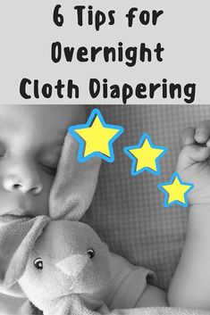 6 Tips for Overnight Cloth Diapering