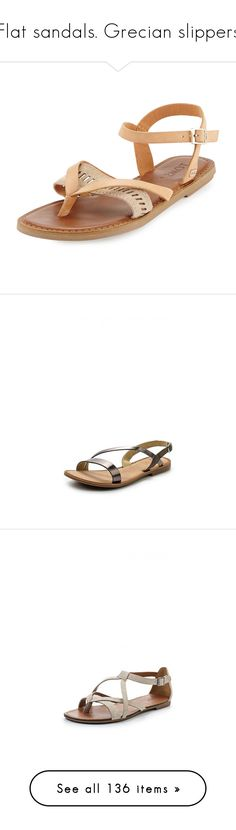 """""""Flat sandals. Grecian slippers"""" by lorika-borika on Polyvore featuring shoes, sandals, natural, ankle wrap sandals, thong sandals, strappy flat sandals, flat strap sandals, leather thong sandals, strap sandals и strap platform sandals"""