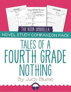 Tales of a Fourth Grade Nothing companion pack - worksheets for the novel by The Book Umbrella $