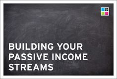 Building Your Passive Income Streams - Borden Communications Branding Your Business, Business Advice, Business Quotes, Passive Income Streams, Business Ethics, Google Analytics, Cool Logo, Starting A Business, Favorite Quotes