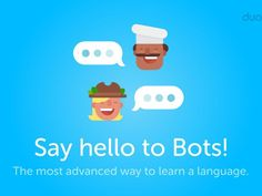 Duolingo introduces chatbots to hone your conversational skills     - CNET                                              Duolingo                                          Free app Duolingo is a great way to learn the basics of a new language with small daily lessons that gradually increase your skills with rewards for progressing. Now the service has added a new feature thats a little different from the back-and-forth translation  text-based chatbots.  These are aimed at helping you improve…