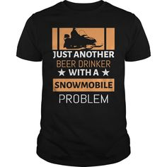 Get yours beautiful Just Another Beer Drinker With Snowmobile Problem Shirts & Hoodies.  #gift, #idea, #photo, #image, #hoodie, #shirt, #christmas