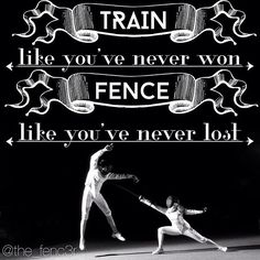 Wise words for every fencer.                                                                                                                                                                                 More