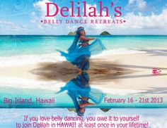 """Pahoa, HI Delilah's Belly Dance Retreat In Hawaii featuring award winning guest instructors Elisa Gamal, and Alimah and Live Cabaret Belly Dance Music By """"House Of Tarab"""" a 7 Piece Middle Eastern Music Ensemble...."""