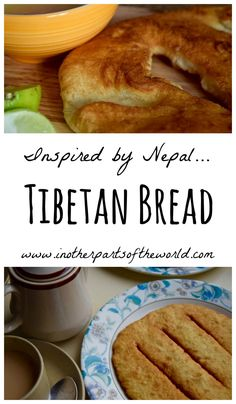 Tibetan bread - a perfect way to start the day