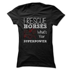 I Rescue Horses - #tee ideas #hoodie for girls. PRICE CUT => https://www.sunfrog.com/Pets/I-Rescue-Horses-Ladies.html?68278