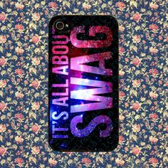 All About SWAG  for iPhone 4, iPhone 4s, iPhone 5 /5s/5c, Samsung Galaxy S3, Samsung Galaxy S4 Case