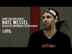 Ramp-Building Genius Nate Wessel Discusses Woodward Riviera Maya - BMX Videos - Vital BMX