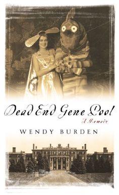Dead End Gene Pool: A Memoir by Wendy Burden https://www.amazon.com/dp/1592405266/ref=cm_sw_r_pi_dp_x_vEKIyb9Q6TYCX