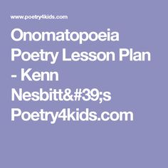 Poetry Activities for Kids - Kenn Nesbitt's Poetry4kids.com ...