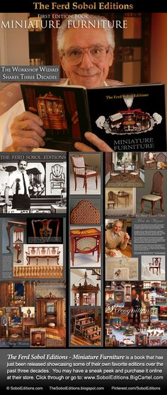 The Ferd Sobol Editions - Miniature Furniture is a just released book that showcases a brief overview of some of their favorite editions over the past three decades. You may have a sneak peek at the book and purchase it online at their store: www.SobolEditions.BigCartel.com
