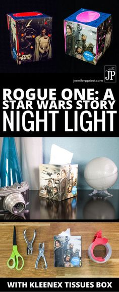 Kleenex tissue box by day, DIY Night Light by night! Get the deets on how to create your own Kleenex brand ft. Rogue One: A Star Wars Story designs DIY night light today at http://www.jenniferppriest.com/star-wars-kleenex/ #ShareKleenexCare #ad #RogueOne #SmartFunDIY #StarWars #DIY