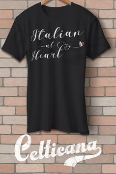 Italian at Heart t-shirts. If you love Italy, you'll love this design! This scripted typographic design features the flag of Italy in a heart. This design is available on a wide range of apparel, in unisex styles, and styles for men, women and kids. Here at Celticana we design ancestry, genealogy, country, state and city inspired t-shirts, hoodies and more. Wear the places you love!