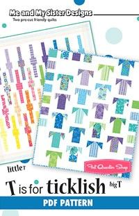 T is for Ticklish Downloadable PDF Quilt PatternMe and My Sister Designs