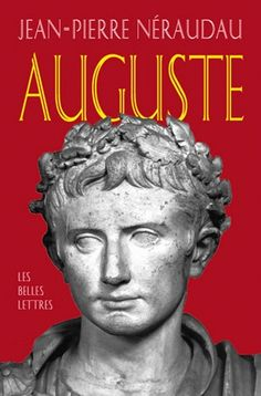 Biographie: Jean-Pierre Néraudau (1940 - 1998) Auguste La brique et le marbre Auguste, Books To Read, Statue, Reading, Servlet, Lus, Brick, Marble, Biography