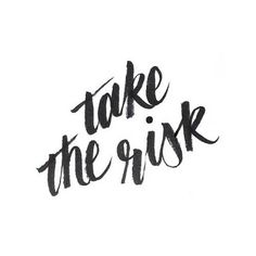 Take the risk! Nothing great ever comes from your comfort zone. I'm definitely taking the leap! Eeek! #Changes #NewJourney
