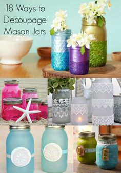 There are countless ways to Mod Podge mason jars, and I'm sharing 18 unique crafts! These DIY decoupage mason jars are easy and fun. Lots of ideas, from decorations for your home (with lights!) to centerpieces to Christmas gifts. Mason Jar Projects, Mason Jar Crafts, Mason Jar Diy, Bottle Crafts, Colored Mason Jars, Diy Spring, Pot Mason, Mod Podge Crafts, Decoupage Tutorial