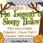 The Legend of Sleepy Hollow {Character Traits}  *Graphic Organizers, Lesson & Activity Directions & Power Point