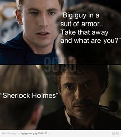 The Avengers. He is Iron Man AND Sherlock Holmes. A wonderful combination.